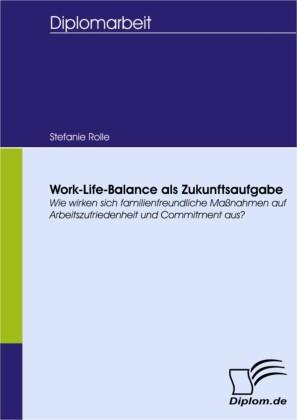 Work-Life-Balance als Zukunftsaufgabe