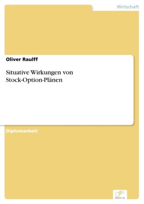 Situative Wirkungen von Stock-Option-Plänen