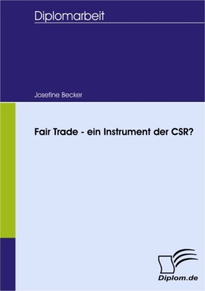 Fair Trade - ein Instrument der CSR?