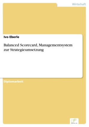 Balanced Scorecard, Managementsystem zur Strategieumsetzung