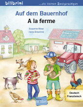 Auf dem Bauernhof, Deutsch-Französisch;A la ferme