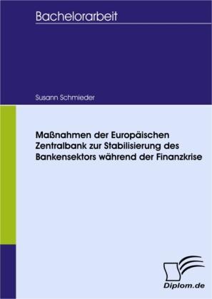 Maßnahmen der Europäischen Zentralbank zur Stabilisierung des Bankensektors während der Finanzkrise