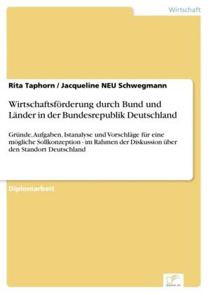Wirtschaftsförderung durch Bund und Länder in der Bundesrepublik Deutschland