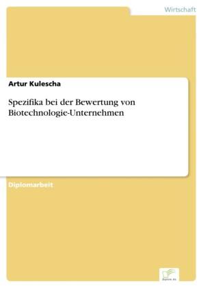Spezifika bei der Bewertung von Biotechnologie-Unternehmen