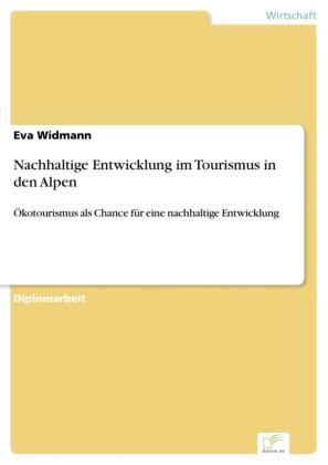 Nachhaltige Entwicklung im Tourismus in den Alpen