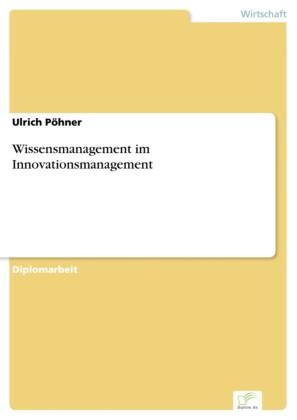 Wissensmanagement im Innovationsmanagement