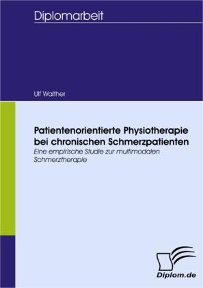Patientenorientierte Physiotherapie bei chronischen Schmerzpatienten