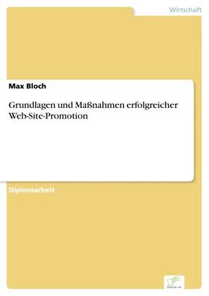 Grundlagen und Maßnahmen erfolgreicher Web-Site-Promotion