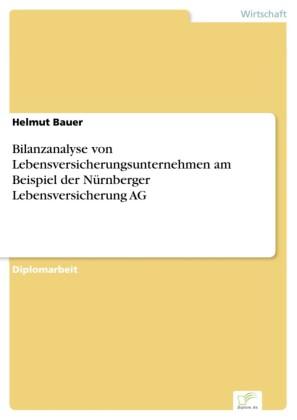 Bilanzanalyse von Lebensversicherungsunternehmen am Beispiel der Nürnberger Lebensversicherung AG