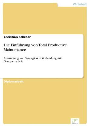 Die Einführung von Total Productive Maintenance