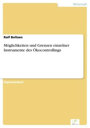 Möglichkeiten und Grenzen einzelner Instrumente des Ökocontrollings