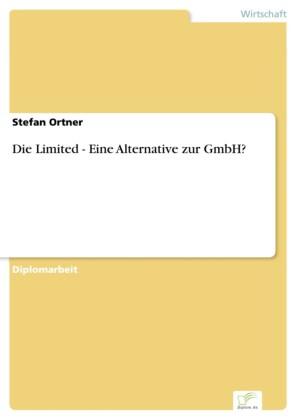 Die Limited - Eine Alternative zur GmbH?