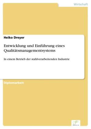 Entwicklung und Einführung eines Qualitätsmanagementsystems