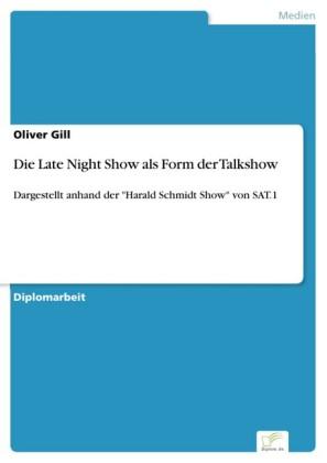 Die Late Night Show als Form der Talkshow
