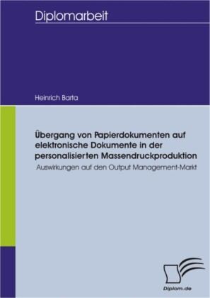 Übergang von Papierdokumenten auf elektronische Dokumente in der personalisierten Massendruckproduktion