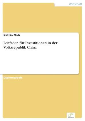 Leitfaden für Investitionen in der Volksrepublik China