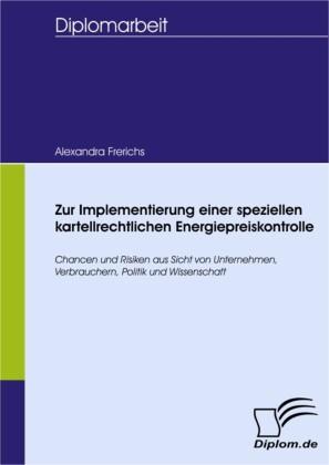 Zur Implementierung einer speziellen kartellrechtlichen Energiepreiskontrolle