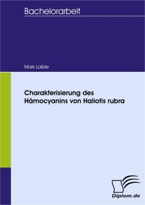 Charakterisierung des Hämocyanins von Haliotis rubra
