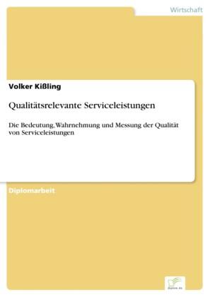 Qualitätsrelevante Serviceleistungen