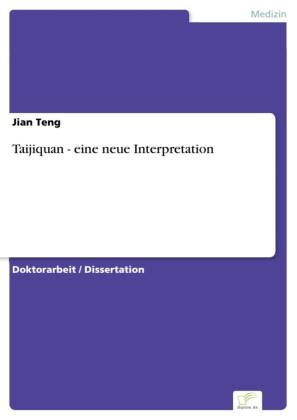 Taijiquan - eine neue Interpretation