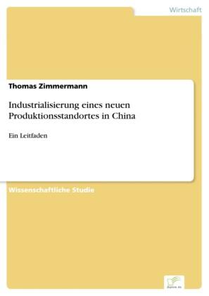Industrialisierung eines neuen Produktionsstandortes in China
