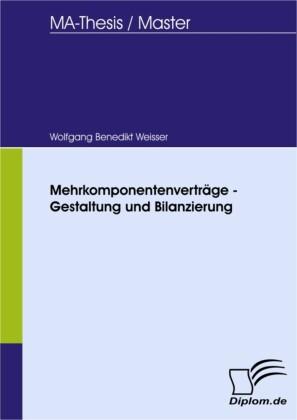Mehrkomponentenverträge - Gestaltung und Bilanzierung