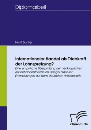 Internationaler Handel als Triebkraft der Lohnspreizung?