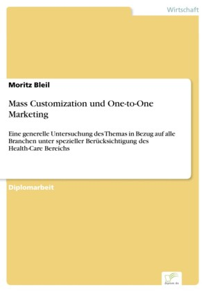 Mass Customization und One-to-One Marketing