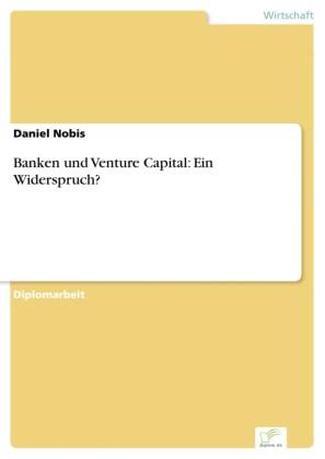 Banken und Venture Capital: Ein Widerspruch?