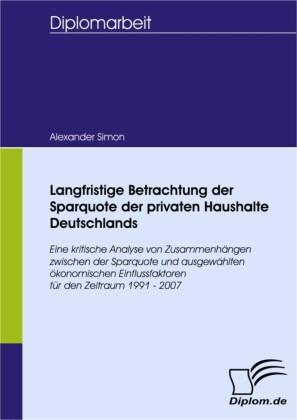 Langfristige Betrachtung der Sparquote der privaten Haushalte Deutschlands