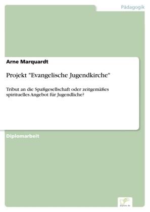 Projekt 'Evangelische Jugendkirche'