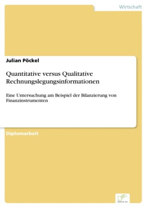 Quantitative versus Qualitative Rechnungslegungsinformationen