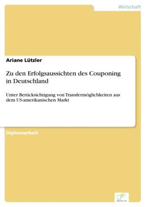 Zu den Erfolgsaussichten des Couponing in Deutschland