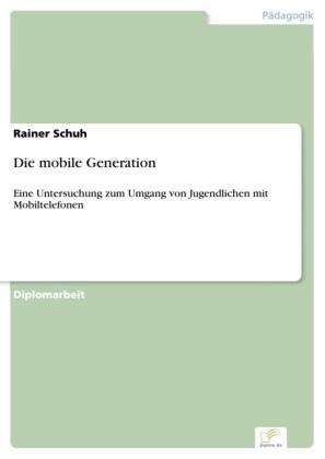Die mobile Generation