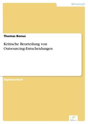 Kritische Beurteilung von Outsourcing-Entscheidungen