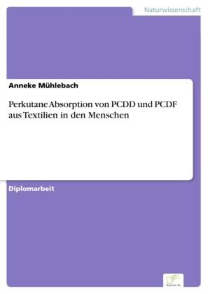 Perkutane Absorption von PCDD und PCDF aus Textilien in den Menschen