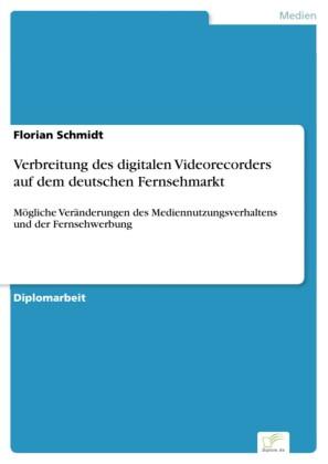 Verbreitung des digitalen Videorecorders auf dem deutschen Fernsehmarkt