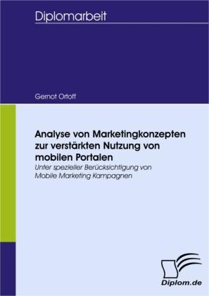 Analyse von Marketingkonzepten zur verstärkten Nutzung von mobilen Portalen