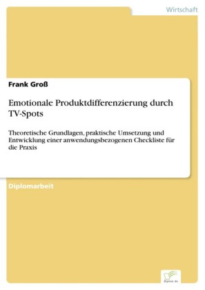 Emotionale Produktdifferenzierung durch TV-Spots