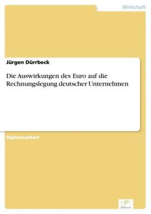 Die Auswirkungen des Euro auf die Rechnungslegung deutscher Unternehmen