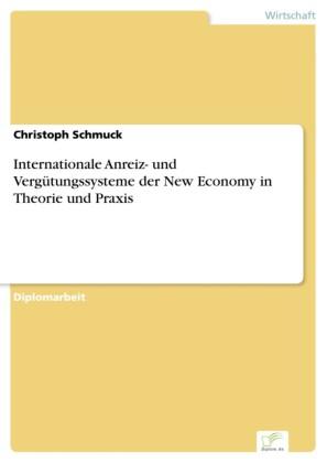 Internationale Anreiz- und Vergütungssysteme der New Economy in Theorie und Praxis