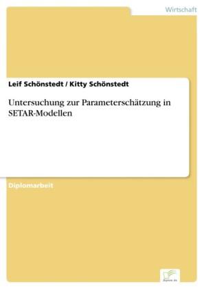 Untersuchung zur Parameterschätzung in SETAR-Modellen