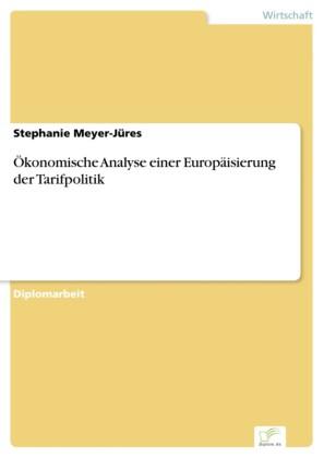 Ökonomische Analyse einer Europäisierung der Tarifpolitik