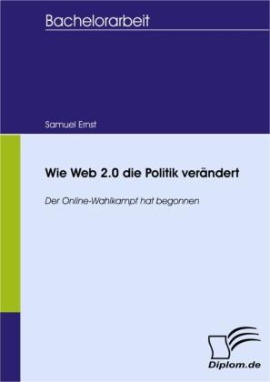 Wie Web 2.0 die Politik verändert