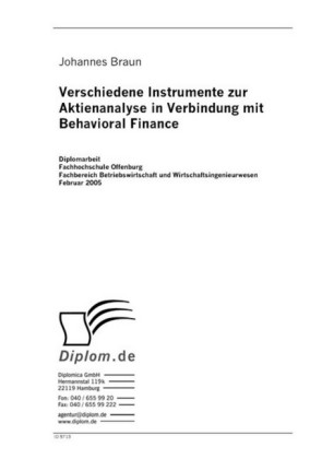 Verschiedene Instrumente zur Aktienanalyse in Verbindung mit Behavioral Finance
