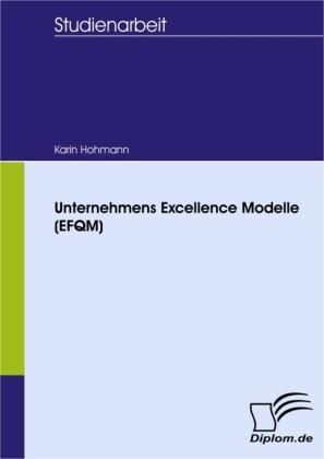 Unternehmens Excellence Modelle (EFQM)
