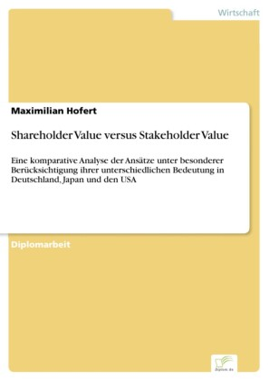 Shareholder Value versus Stakeholder Value
