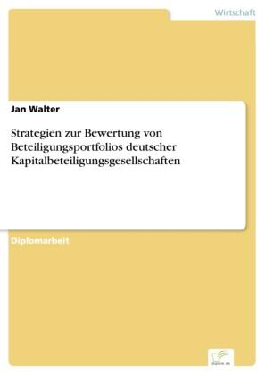 Strategien zur Bewertung von Beteiligungsportfolios deutscher Kapitalbeteiligungsgesellschaften