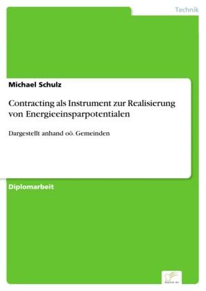 Contracting als Instrument zur Realisierung von Energieeinsparpotentialen