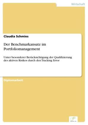 Der Benchmarkansatz im Portfoliomanagement